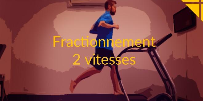 fractionné 2 vitesse running